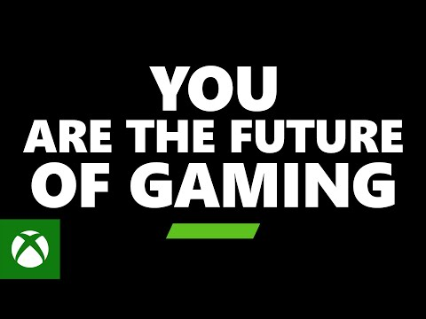 Xbox – You are the future of gaming