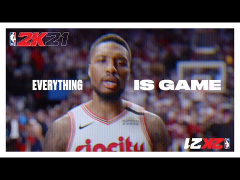 """NBA 2K21: """"Everything is Game"""""""