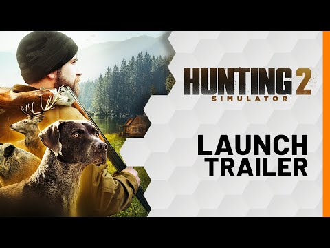 Hunting Simulator 2 - Launch Trailer [USK]