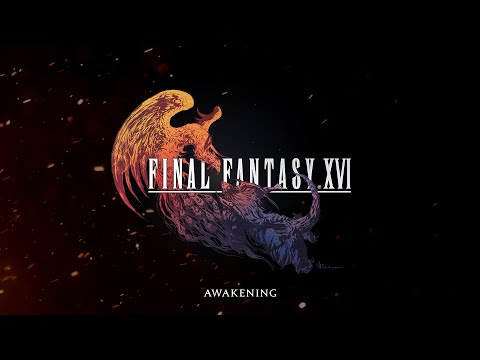 FINAL FANTASY XVI – Awakening Trailer | PS5