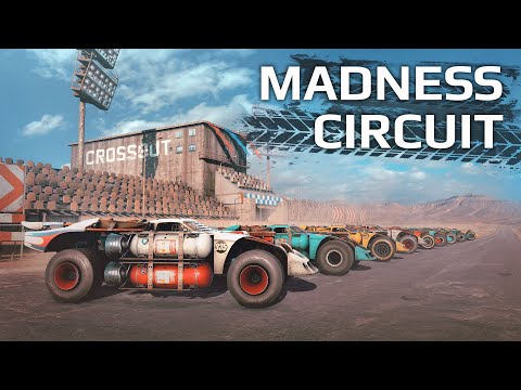 Madness Circuit / Crossout