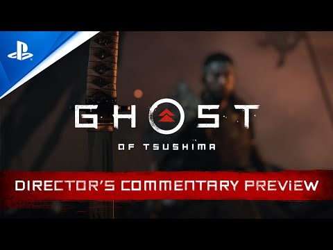 Ghost of Tsushima – Director's Commentary Preview | PS4, deutsch