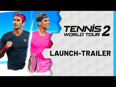 Tennis World Tour 2 - Launch-Trailer