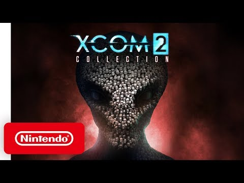 XCOM 2 Collection - Launch Trailer - Nintendo Switch