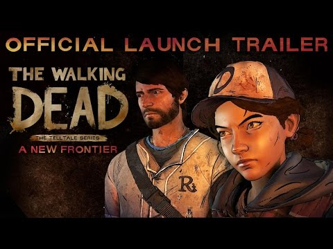 'The Walking Dead: The Telltale Series - A New Frontier' Launch Trailer (PRESS)