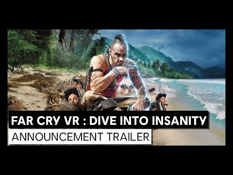 FAR CRY VR : Dive Into Insanity - Announcement trailer | Ubisoft Forward 2