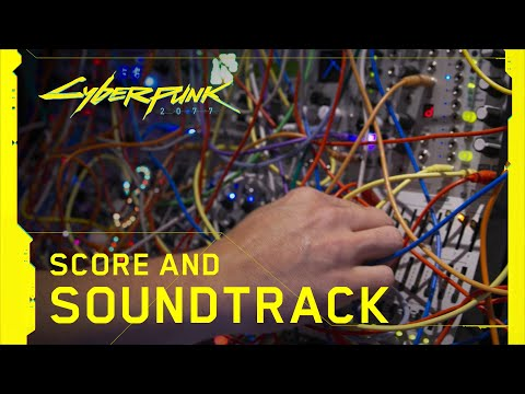 Cyberpunk 2077 — Behind the Scenes: Score and Soundtrack