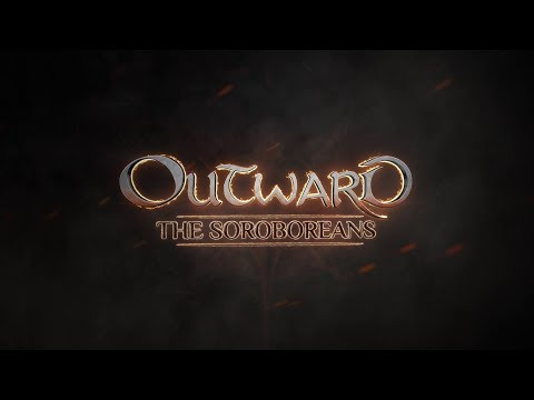 OUTWARD - Dev Diary #6 - The Soroboreans [DE]