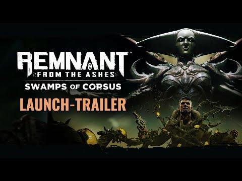 Remnant: From the Ashes - Swamps of Corsus | Launch-Trailer für alle Plattformen