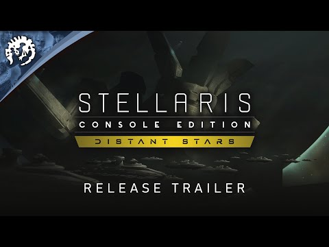 Stellaris: Console Edition | Distant Stars | Release Trailer