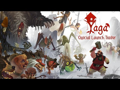 Yaga - Official Launch Trailer - Save 20% for a Limited Time