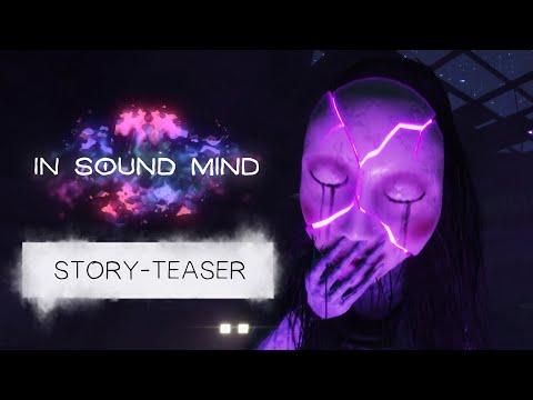 In Sound Mind – Story-Teaser-Trailer