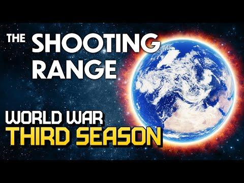 THE SHOOTING RANGE #206: World War Third Season / War Thunder