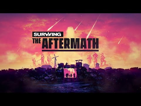 Surviving the Aftermath - Trailer (PEGI Version)
