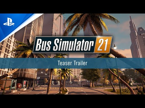 Bus Simulator 21 - Teaser Trailer | PS4