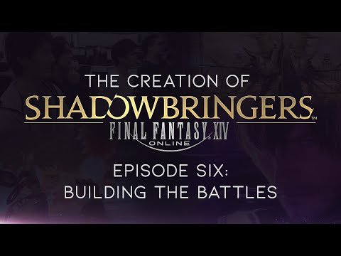 The Creation of FINAL FANTASY XIV: Shadowbringers – Episode Six: Building the Battles (CC)
