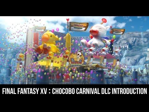 FINAL FANTASY XV : CHOCOBO CARNIVAL DLC INTRODUCTION (CHORYUHA #189)