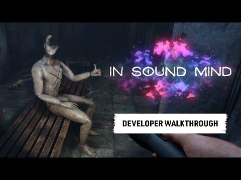 In Sound Mind - Developer Walkthrough