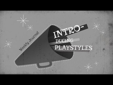 Gameplay - Playstyles