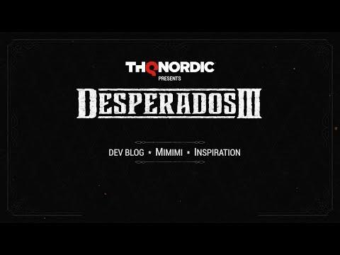 Desperados III - Dev Blog #2: Inspiration