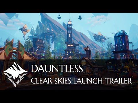 Dauntless   Clear Skies Launch Trailer