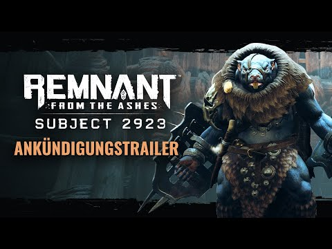 Remnant: From the Ashes - Subject 2923 | Ankündigungstrailer