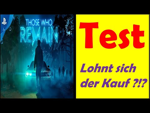 Those Who Remain - Test DEUTSCH !!! Lohnt sich der Kauf ?!? 😱😱😱 [German/Deutsch]