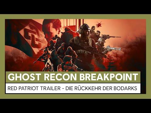 Ghost Recon Breakpoint: Red Patriot Trailer - Die Rückkehr der Bodarks | Ubisoft [DE]
