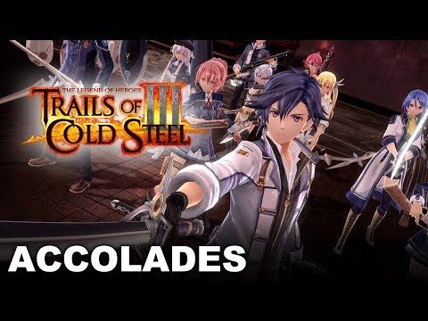 The Legend of Heroes: Trails of Cold Steel III - Accolades Trailer (PS4)