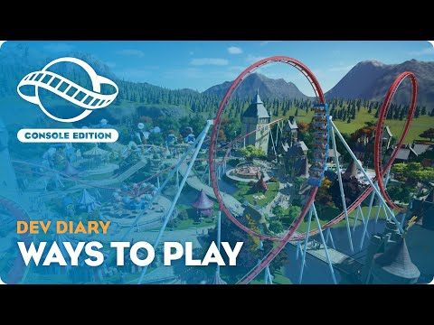 Planet Coaster: Console Edition   Dev Diary #2   Ways to Play