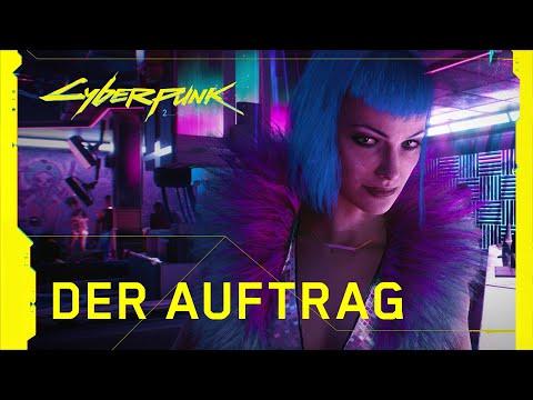 Cyberpunk 2077 — Offizieller Trailer — Der Auftrag
