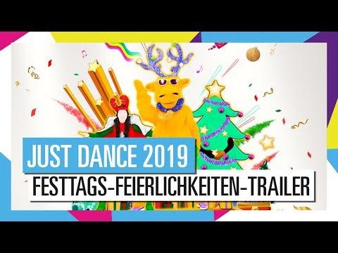 FESTTAGS-FEIERLICHKEITEN-INHALT / JUST DANCE 2019 [OFFIZIELL] HD