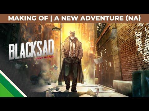 Blacksad: Under the Skin   Making of   A new adventure NA