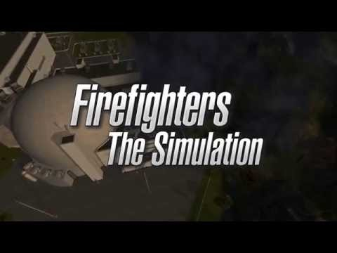 Firefighters - The Simulation - Official Trailer