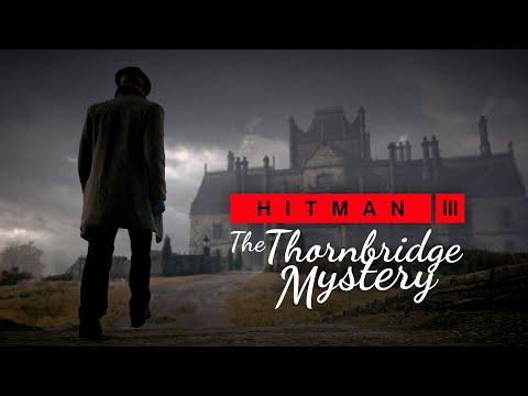 HITMAN 3 - The Thornbridge Mystery (England Location Reveal)
