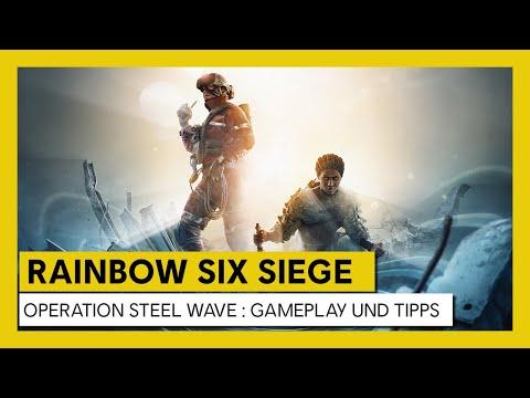 Tom Clancy's Rainbow Six Siege – Steel Wave : Gameplay und Tipps   Ubisoft [DE]
