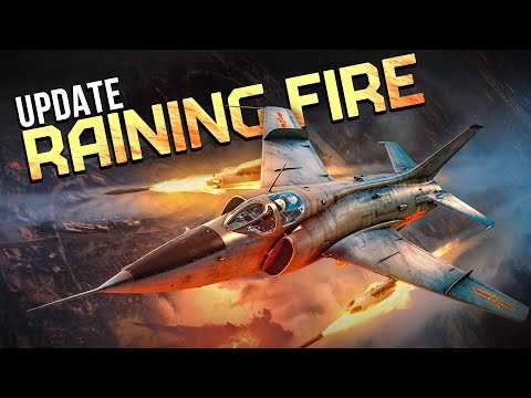 'RAINING FIRE' UPDATE / WAR THUNDER