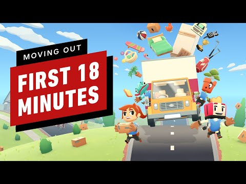 Moving Out - The First 18 Minutes of Gameplay