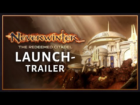 Neverwinter: The Redeemed Citadel – Launch-Trailer