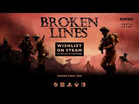 Broken Lines Story Trailer 2020