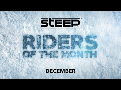 Steep: Riders of the Month - December