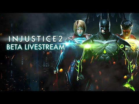 Injustice 2 Beta Livestream